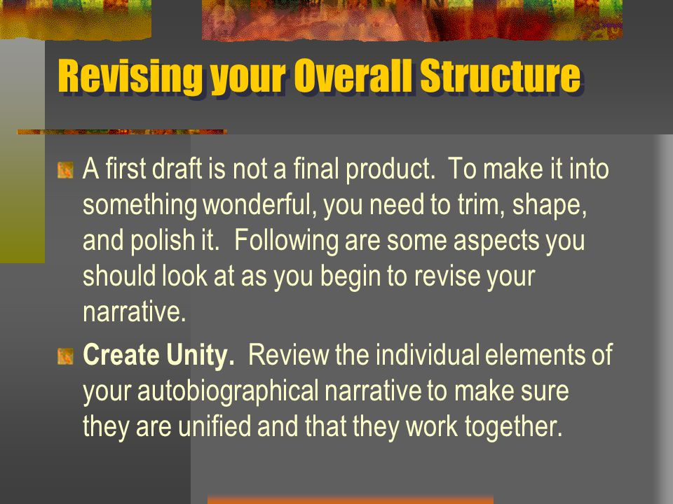 Revising your Overall Structure