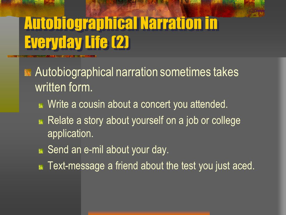 Autobiographical Narration in Everyday Life (2)