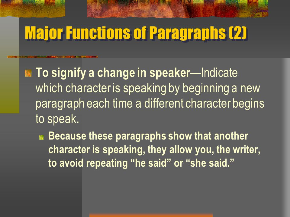 Major Functions of Paragraphs (2)