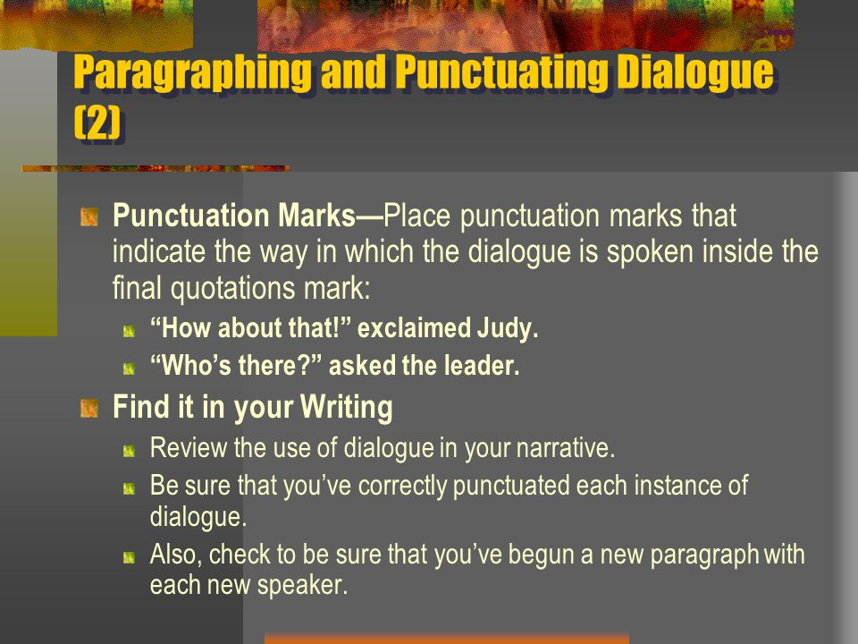 Paragraphing and Punctuating Dialogue (2)