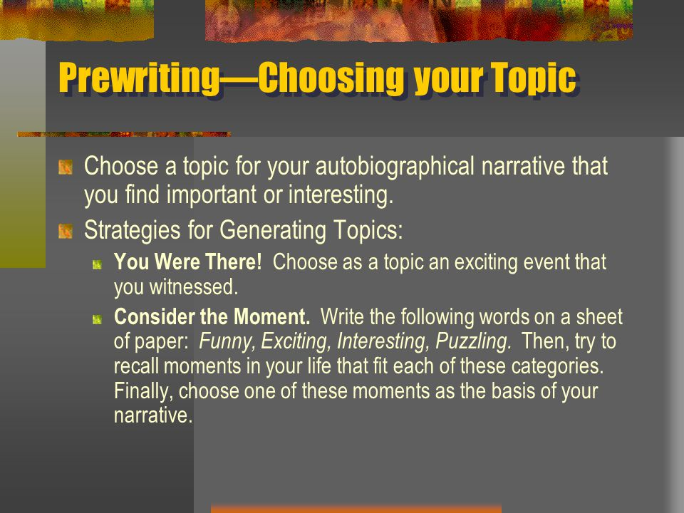 Prewriting—Choosing your Topic