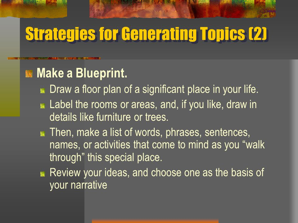 Strategies for Generating Topics (2)