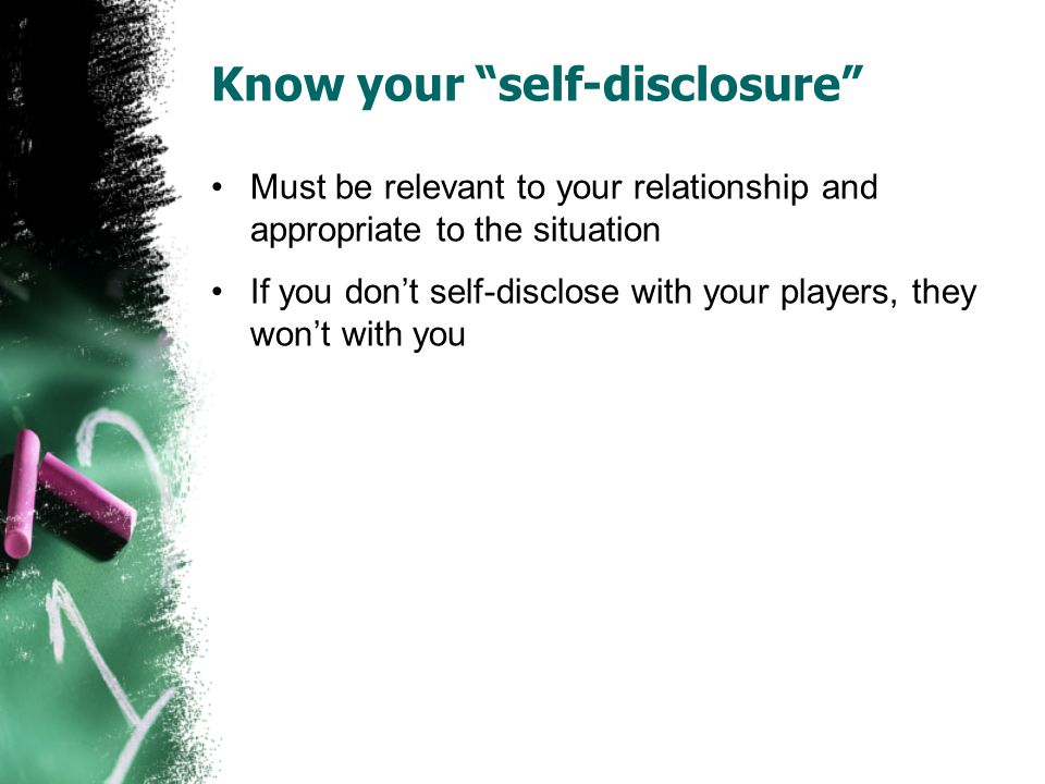 Know your self-disclosure