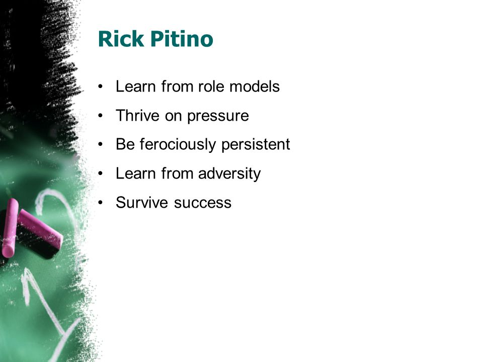 Rick Pitino Learn from role models Thrive on pressure