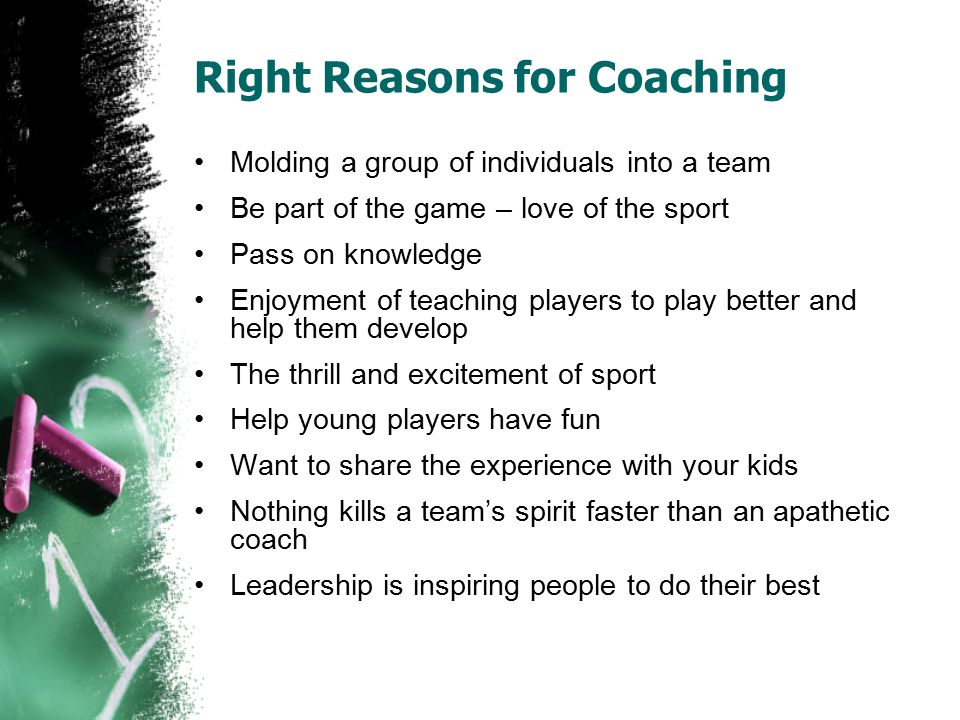 Right Reasons for Coaching