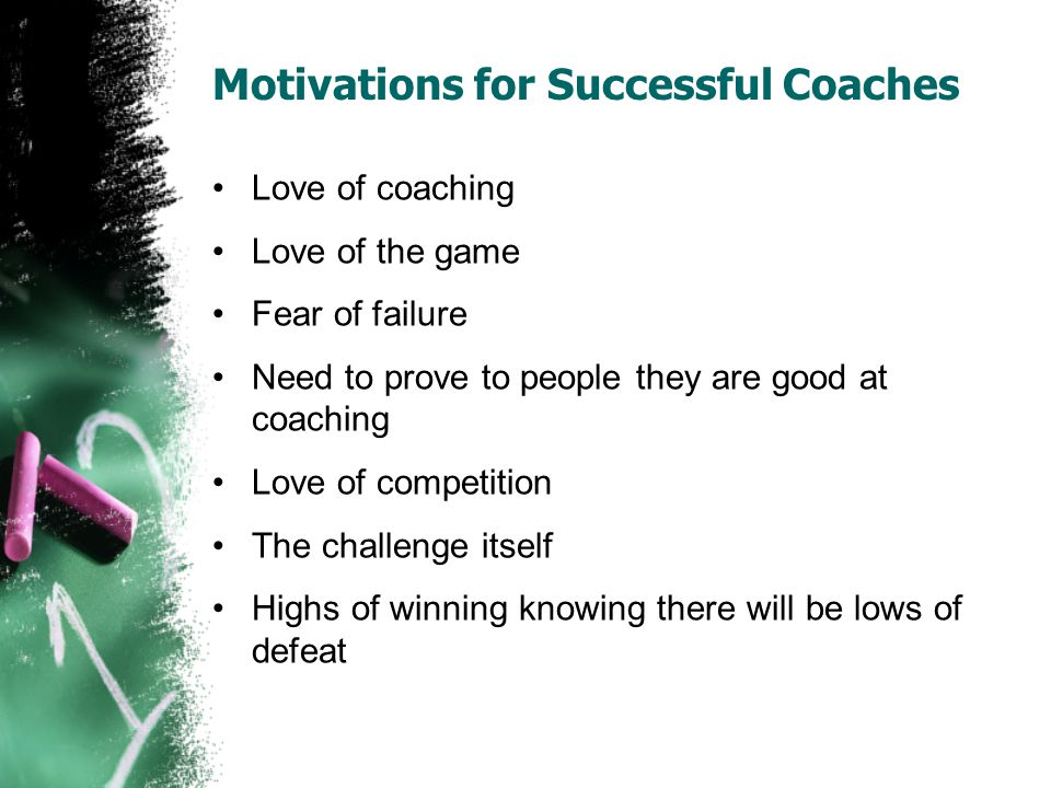 Motivations for Successful Coaches