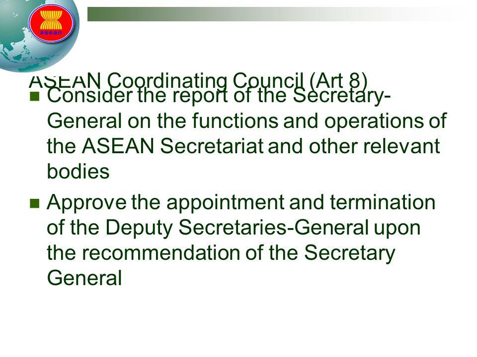 ASEAN Coordinating Council (Art 8)
