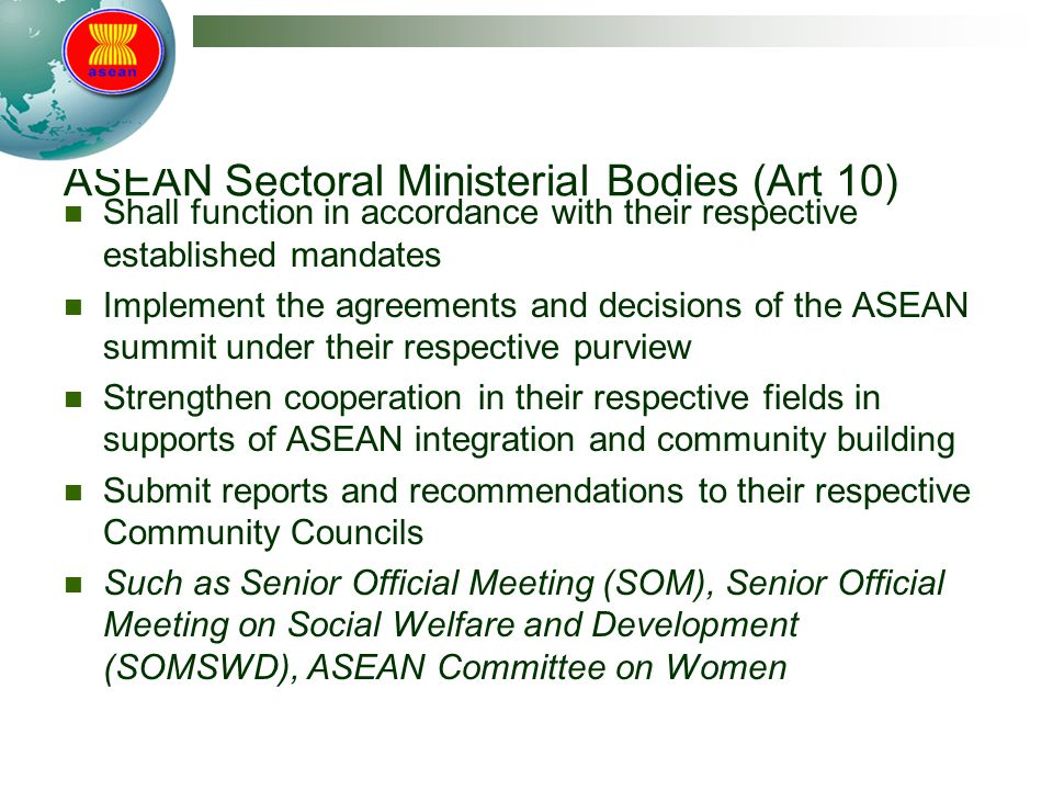 ASEAN Sectoral Ministerial Bodies (Art 10)