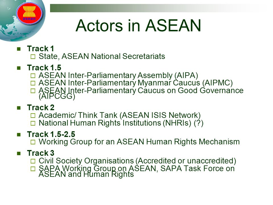 Actors in ASEAN Track 1 State, ASEAN National Secretariats Track 1.5