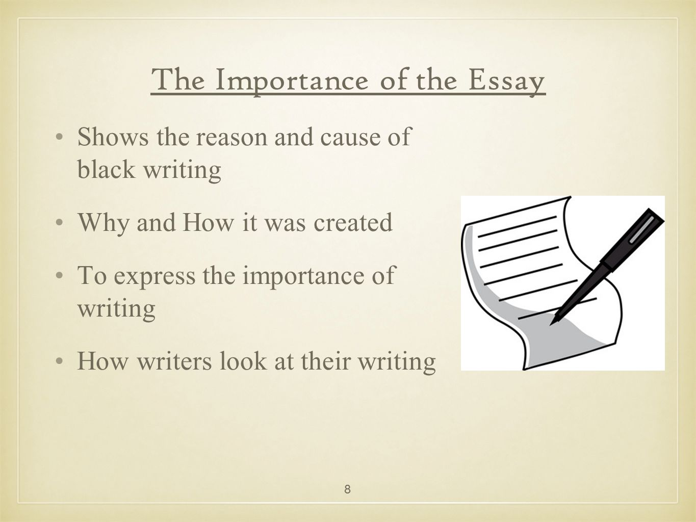 The Importance of the Essay