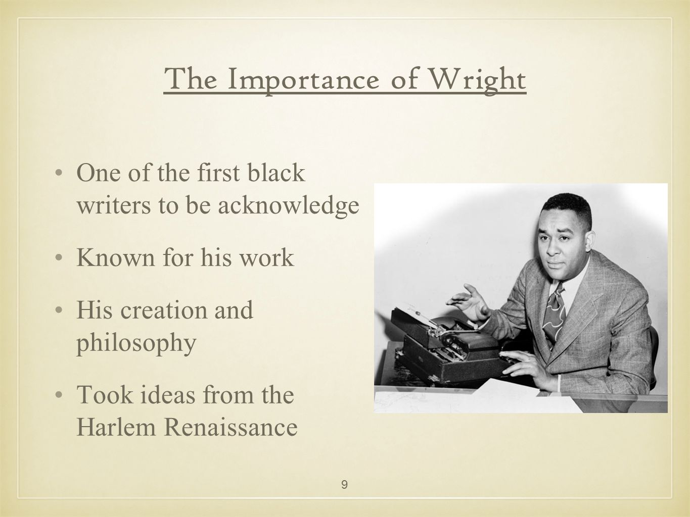 Blueprint for negro writing ppt video online download 9 the importance of wright malvernweather Gallery