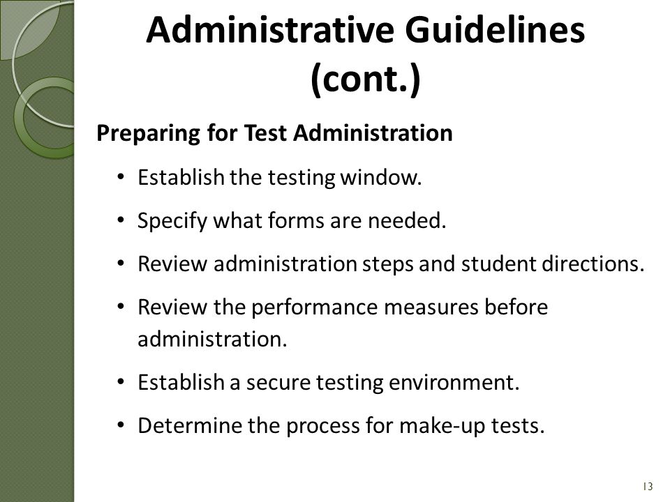 Administrative Guidelines (cont.)