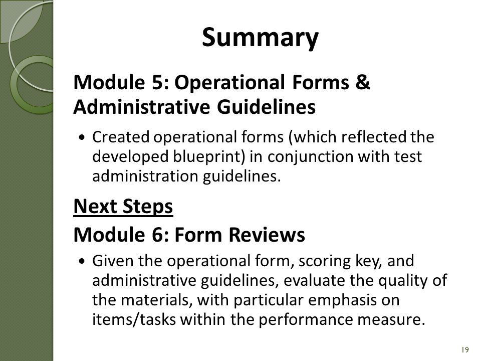 Summary Module 5: Operational Forms & Administrative Guidelines