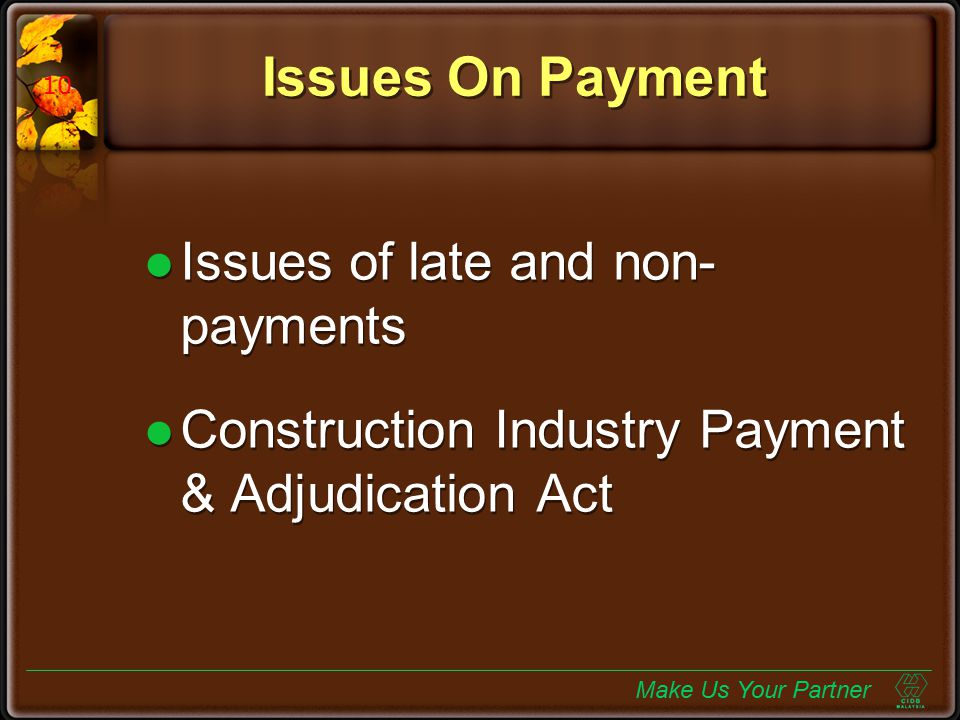 Issues On Payment Issues of late and non-payments