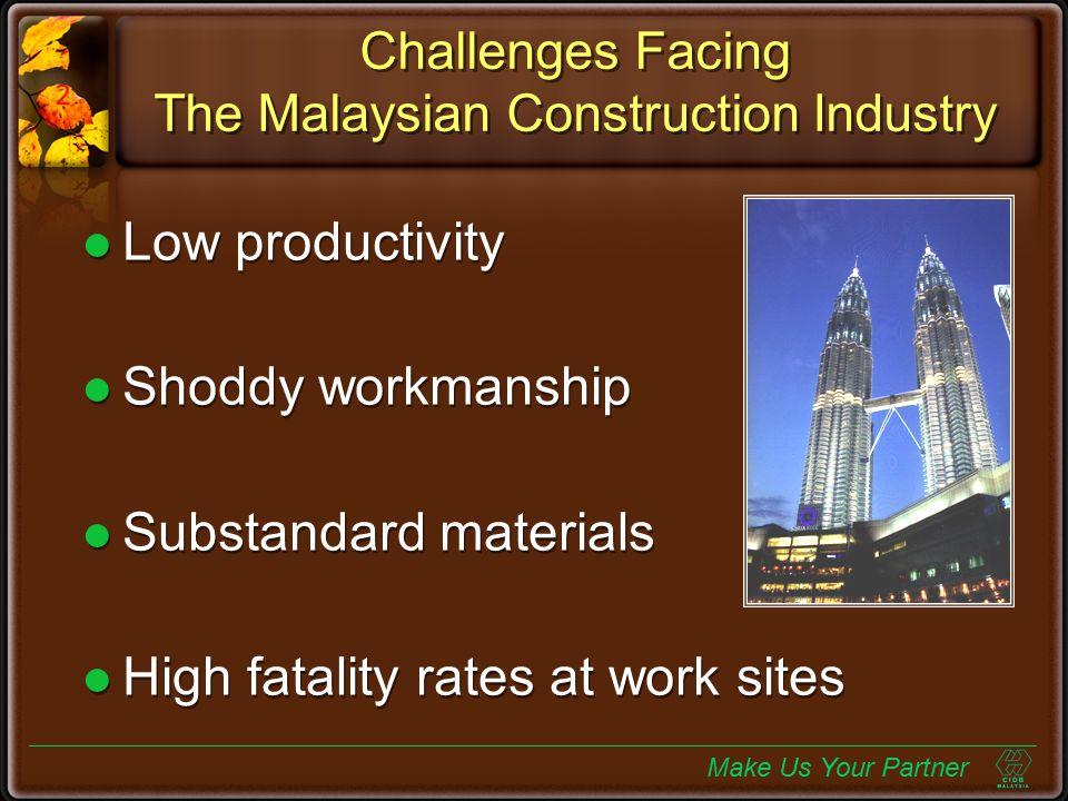 Challenges Facing The Malaysian Construction Industry