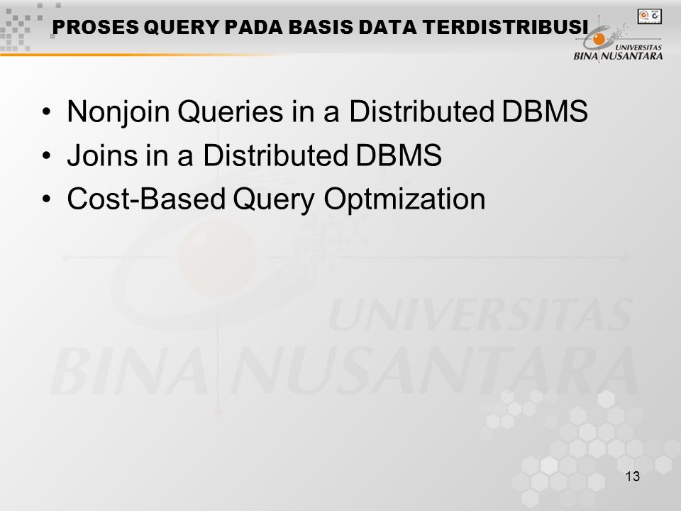 PROSES QUERY PADA BASIS DATA TERDISTRIBUSI