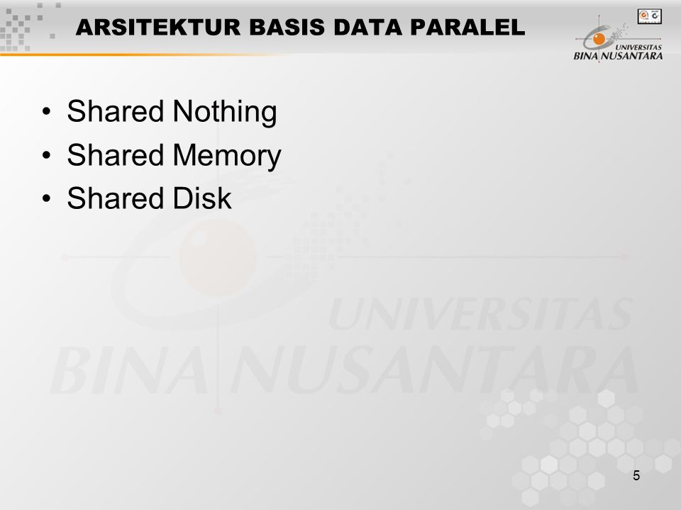 ARSITEKTUR BASIS DATA PARALEL