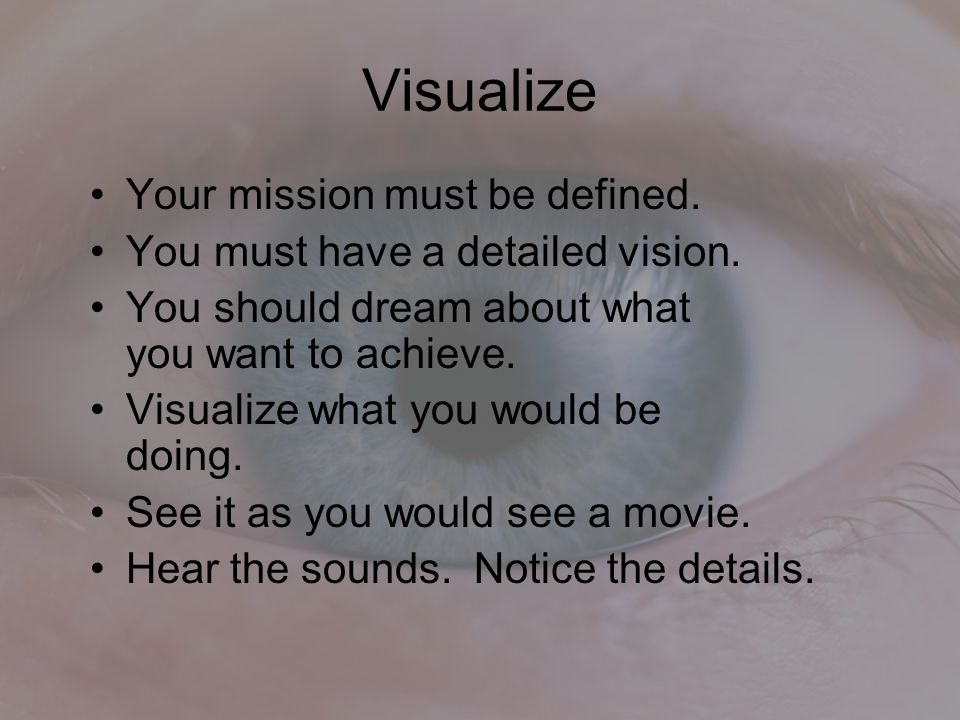 Visualize Your mission must be defined.