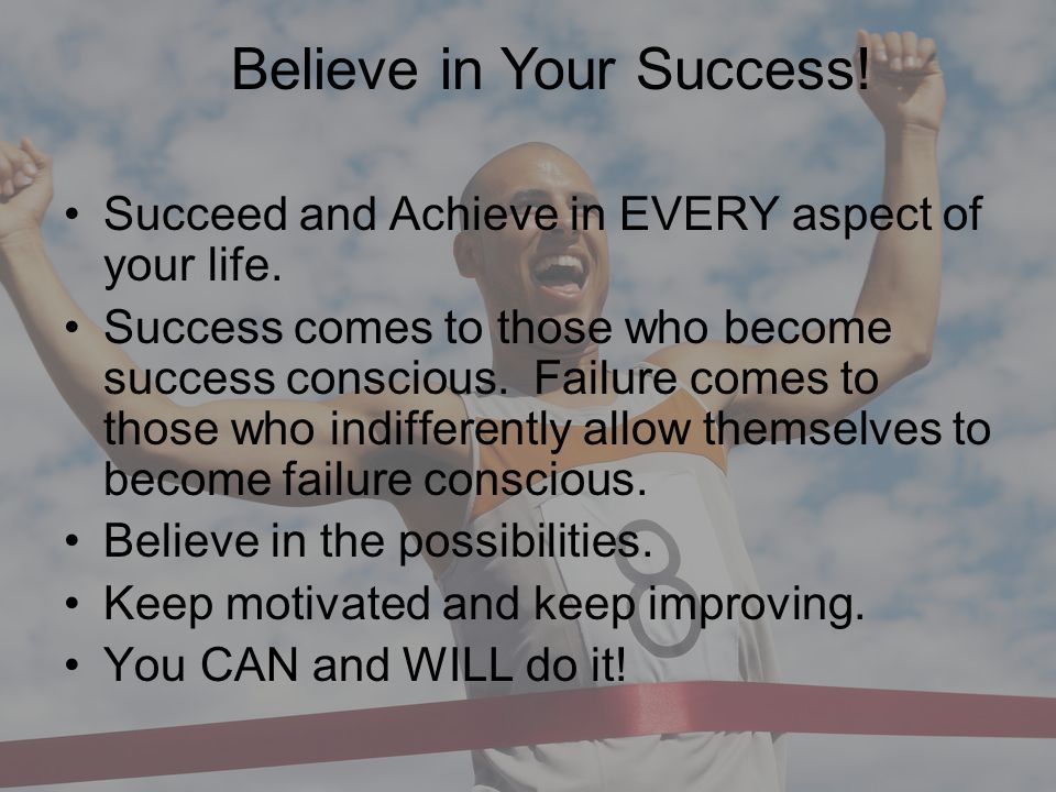 Believe in Your Success