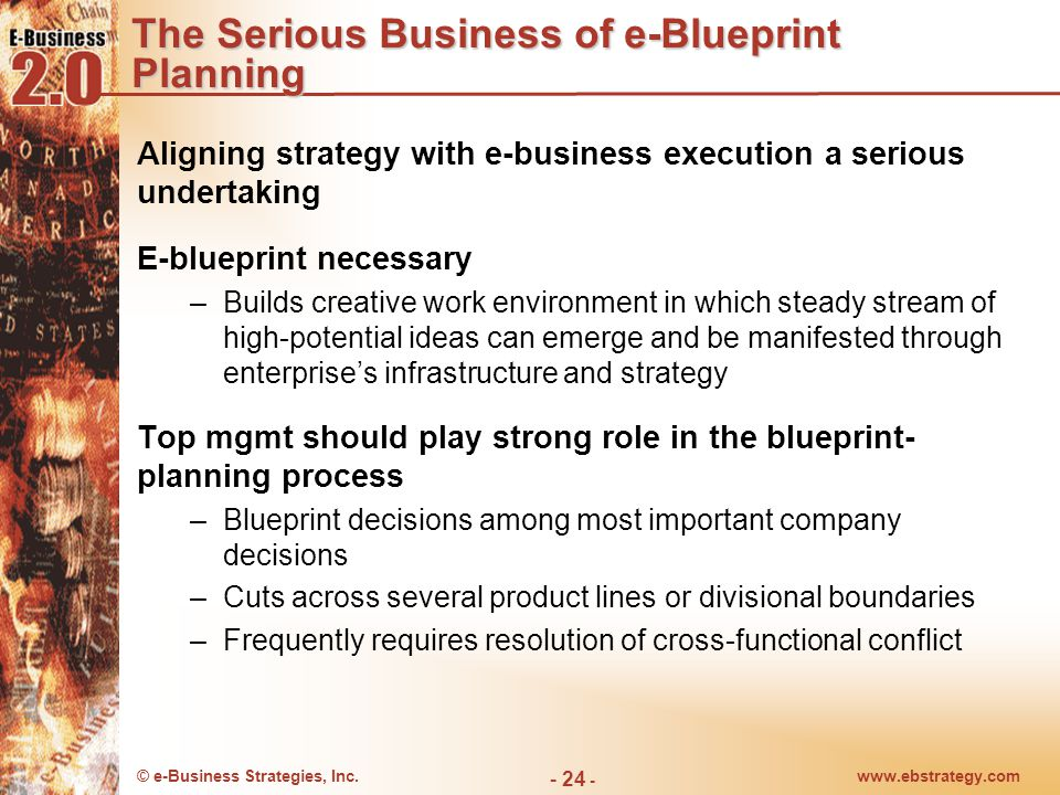 The Serious Business of e-Blueprint Planning