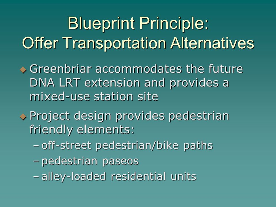 Blueprint Principle: Offer Transportation Alternatives