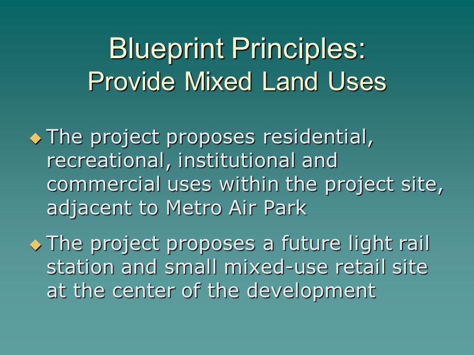 Blueprint Principles: Provide Mixed Land Uses
