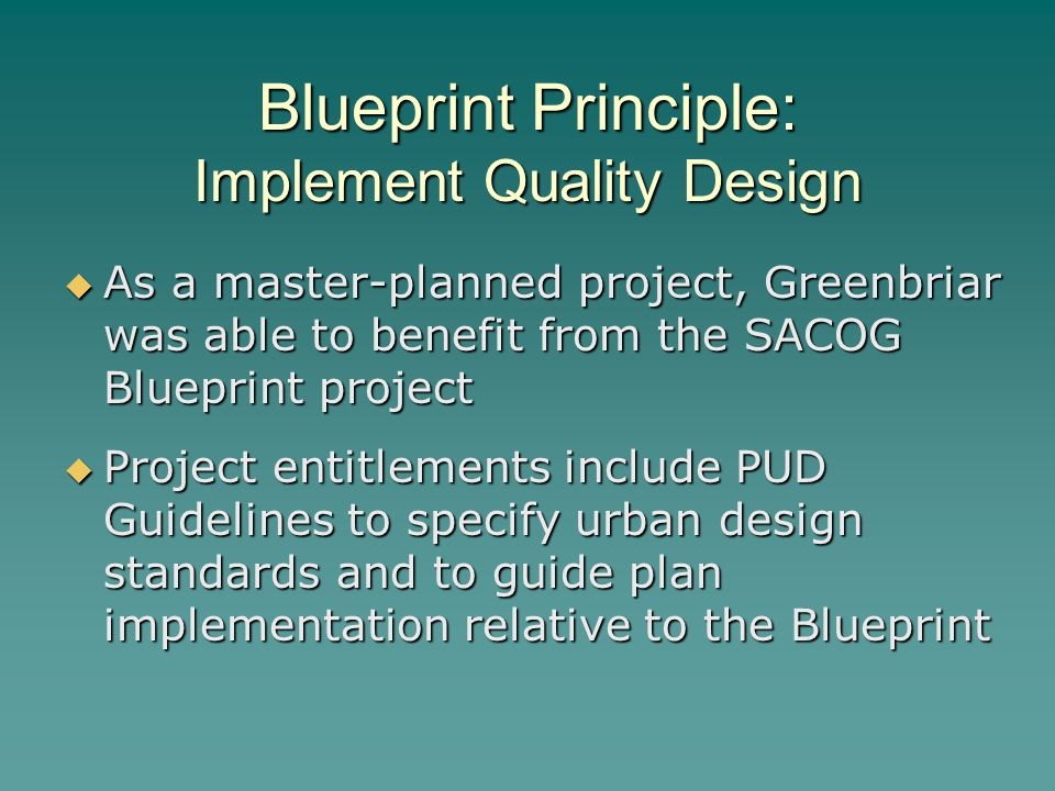 Blueprint Principle: Implement Quality Design