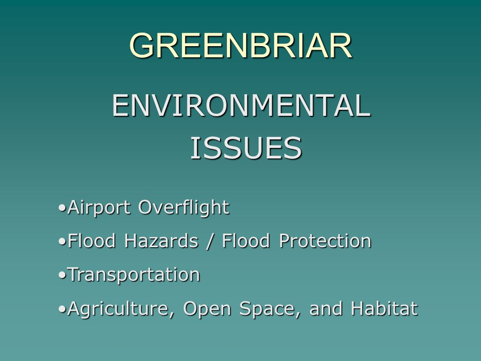 GREENBRIAR ENVIRONMENTAL ISSUES Airport Overflight