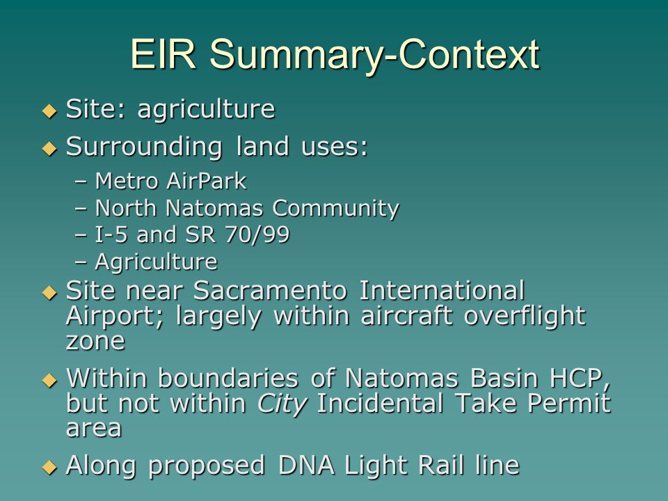 EIR Summary-Context Site: agriculture Surrounding land uses: