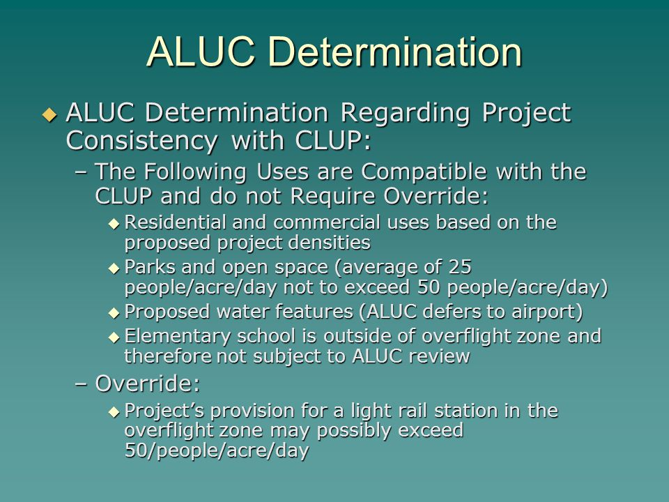 ALUC Determination ALUC Determination Regarding Project Consistency with CLUP: