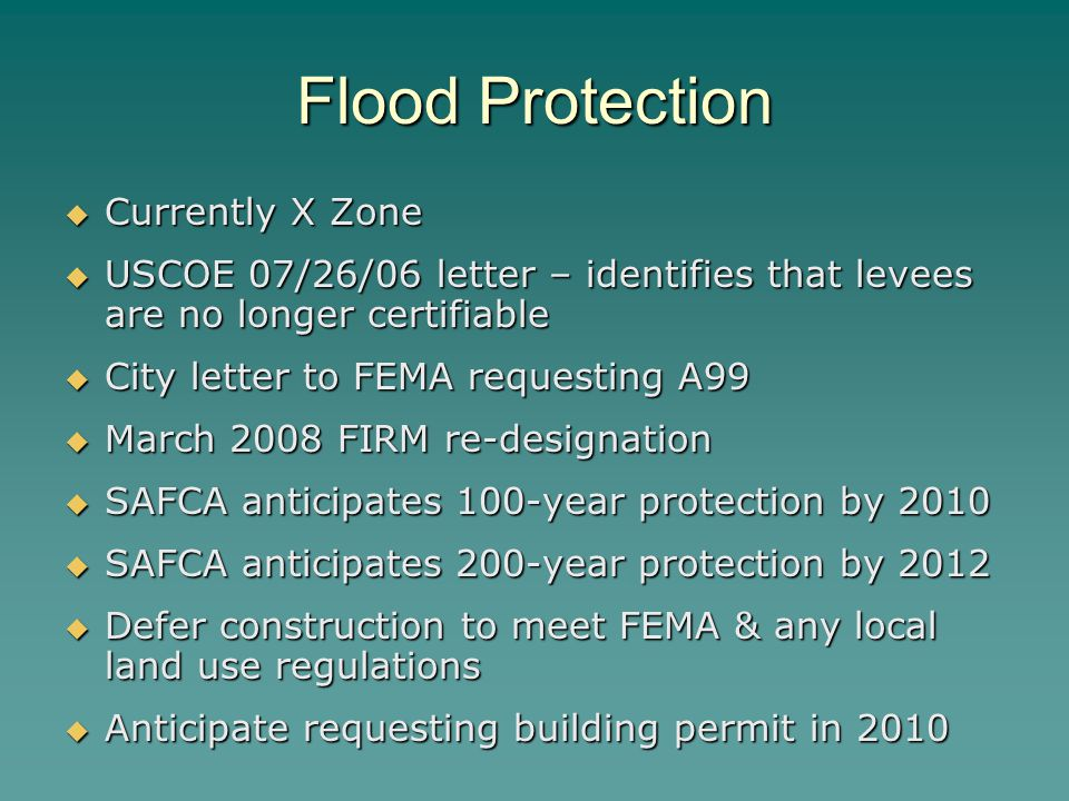 Flood Protection Currently X Zone