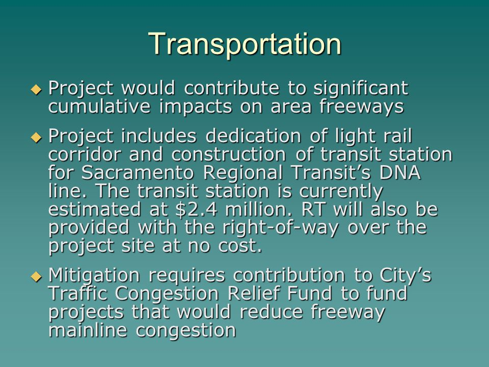 Transportation Project would contribute to significant cumulative impacts on area freeways.