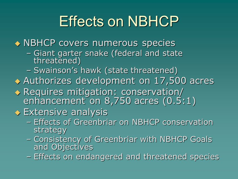 Effects on NBHCP NBHCP covers numerous species