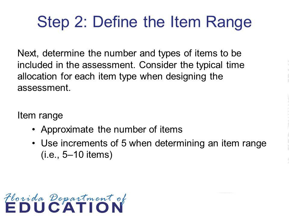 Step 2: Define the Item Range