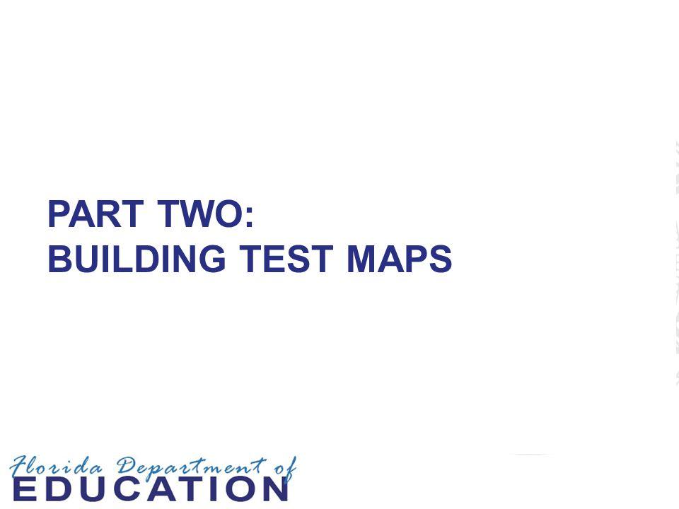 Part Two: Building Test Maps