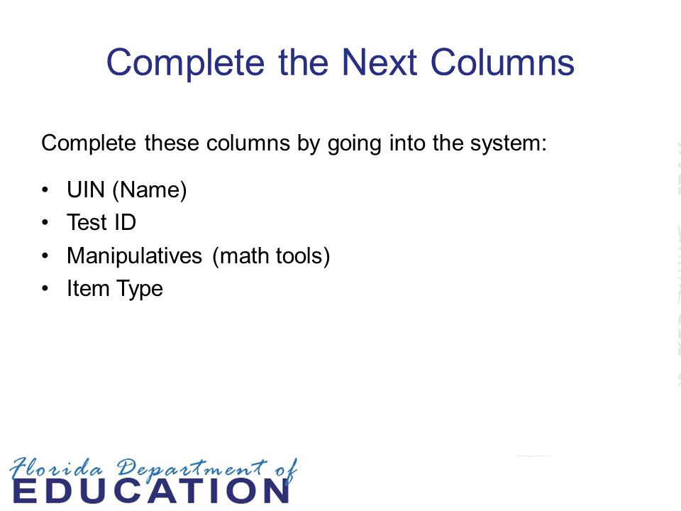 Complete the Next Columns