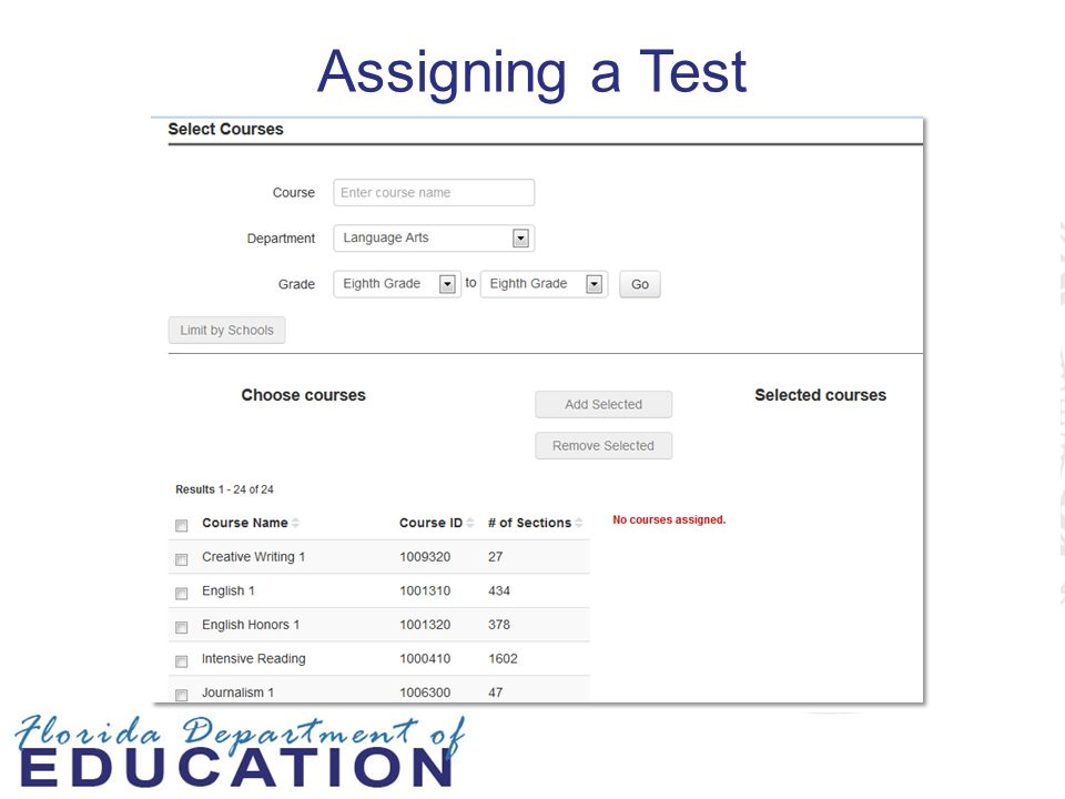 Assigning a Test Teachers can accept quick assignment (based on subject and grade level), choose specific sections, or pick students.
