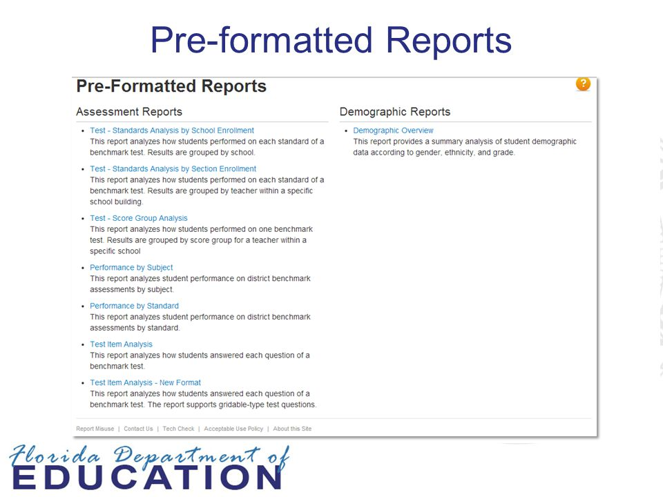 Pre-formatted Reports