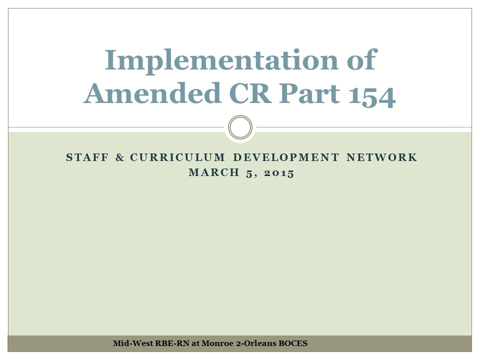 Implementation of Amended CR Part 154