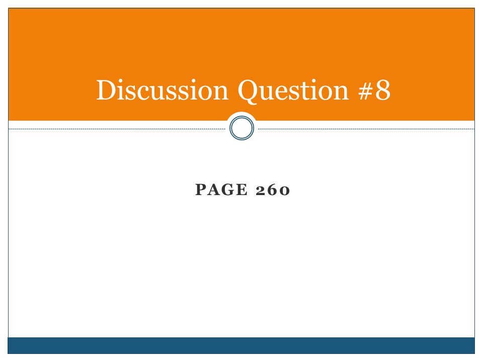 Discussion Question #8 Page 260