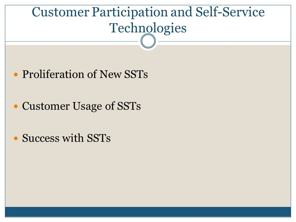 Customer Participation and Self-Service Technologies