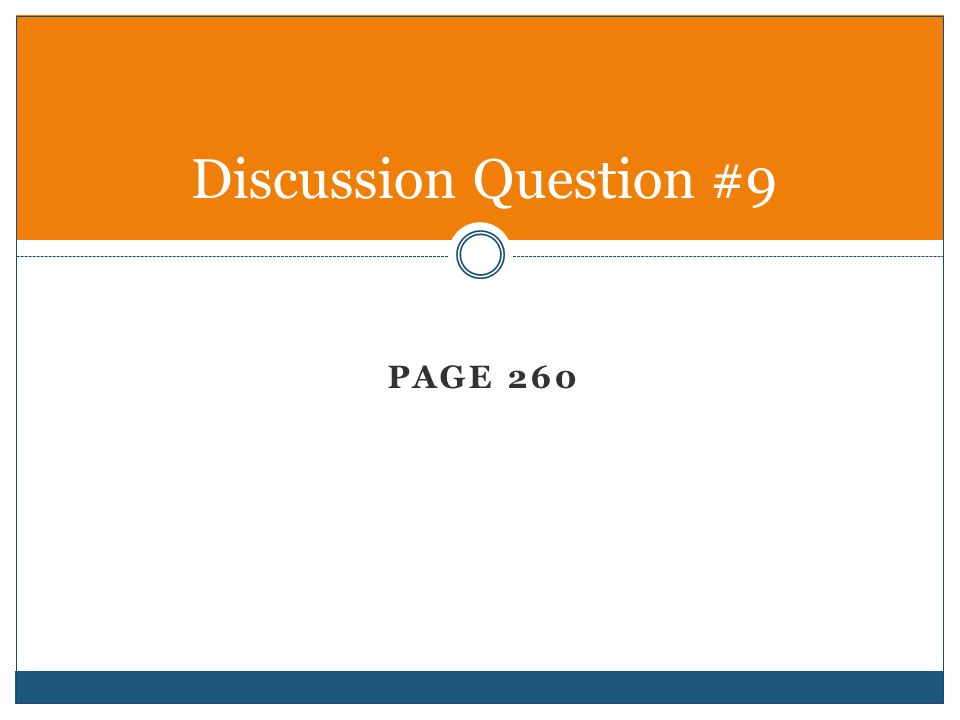Discussion Question #9 Page 260