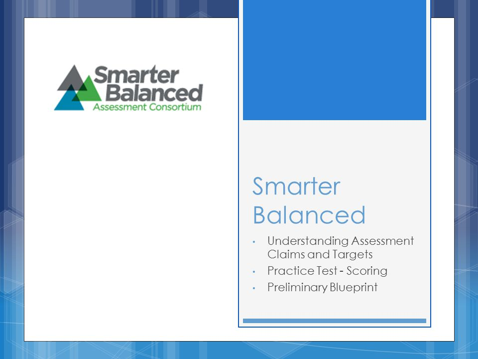 Smarter Balanced Understanding Assessment Claims and Targets