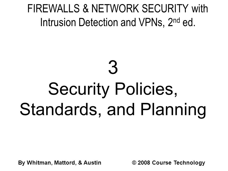 3 Security Policies, Standards, and Planning