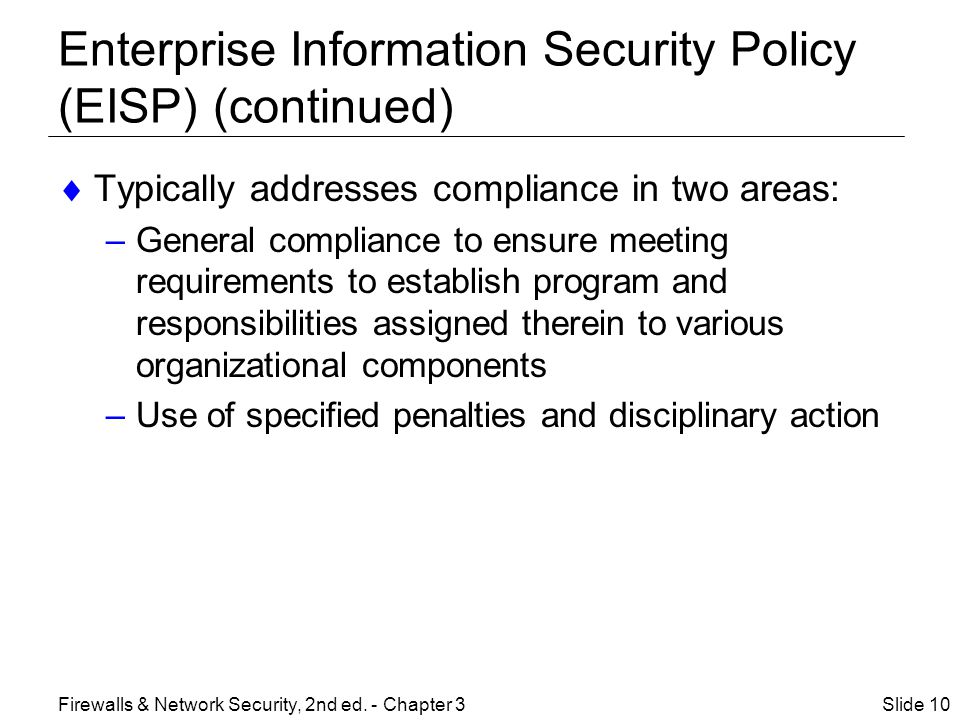 Enterprise Information Security Policy (EISP) (continued)