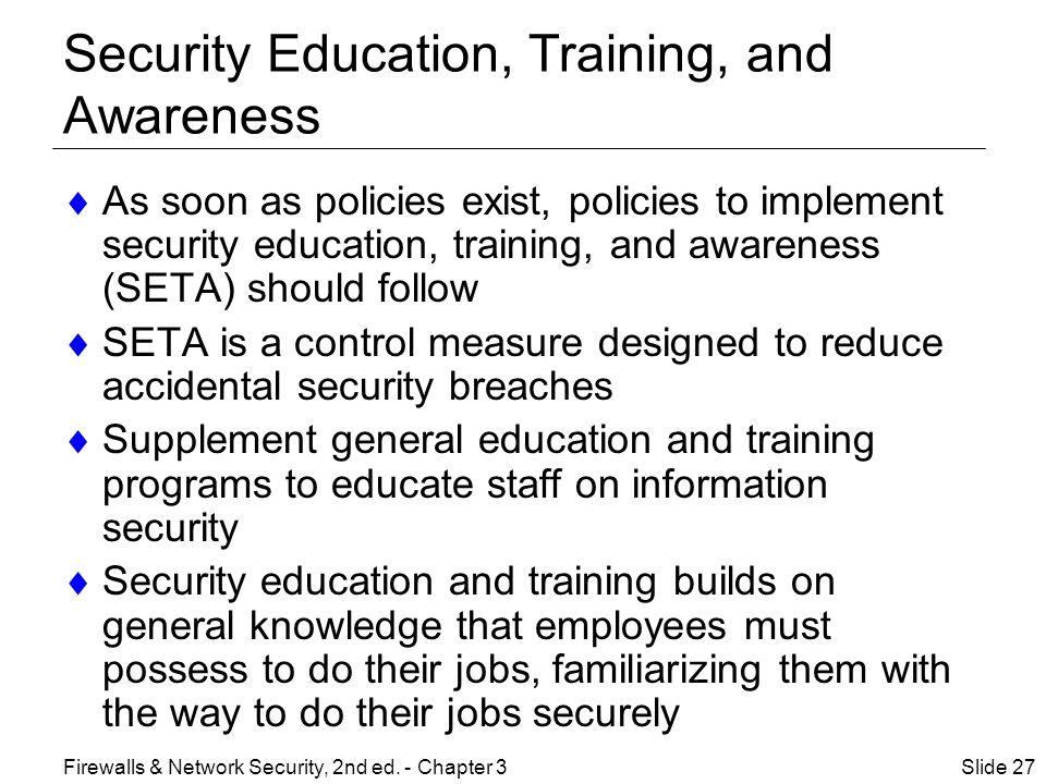 Security Education, Training, and Awareness