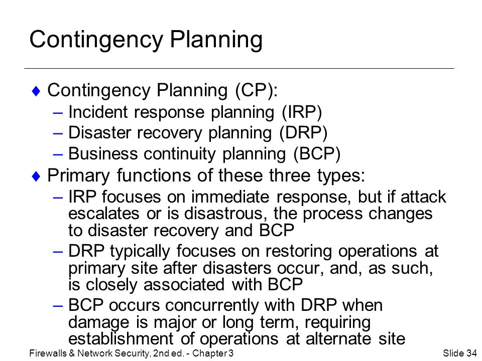 Contingency Planning Contingency Planning (CP):
