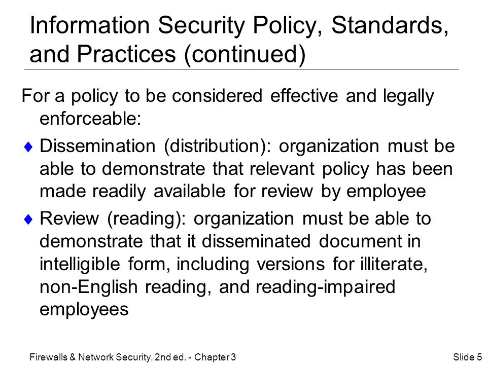 Information Security Policy, Standards, and Practices (continued)