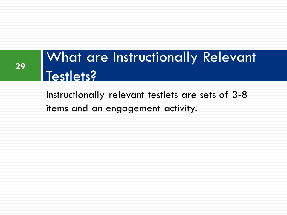 What are Instructionally Relevant Testlets