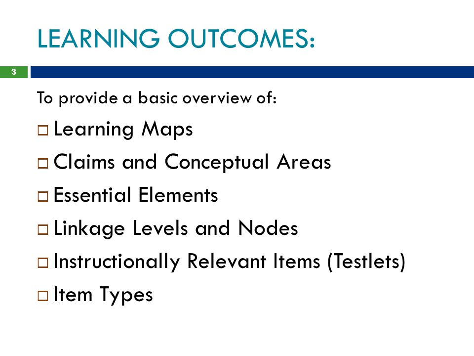 LEARNING OUTCOMES: Learning Maps Claims and Conceptual Areas